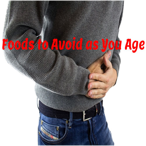 Foods to Avoid as You Age