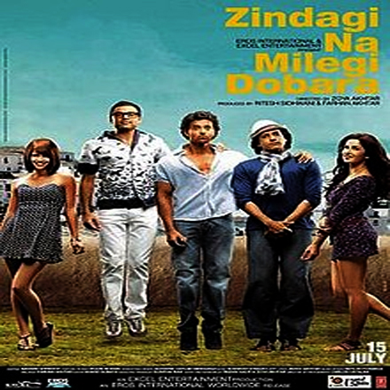 Zindagi Na Milegi Dobara Full Movie Download
