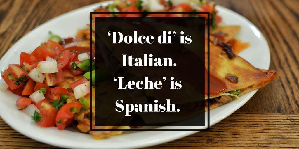 How Do You Say Dulce De Leche