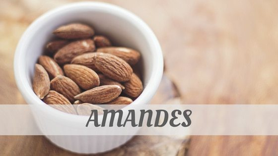 How To Say Amandes