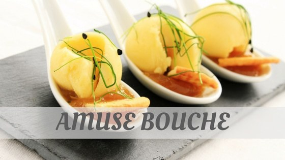 How To Say Amuse Bouche