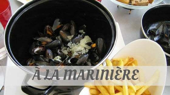 How To Say À La Marinière