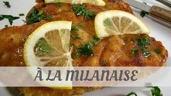 How To Say À La Milanaise