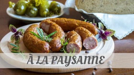 How To Say À La Paysanne