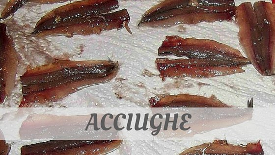 How To Say Acciughe