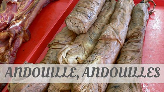 How To Say Andouille