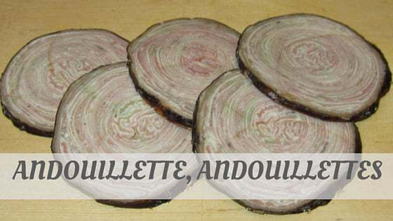 How To Say Andouillette