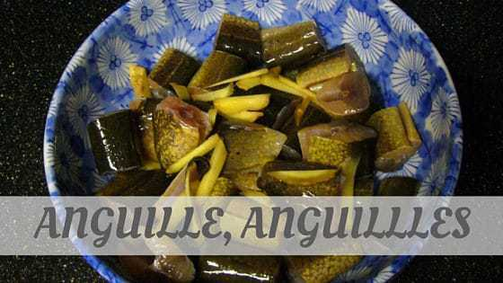 How To Say Anguille