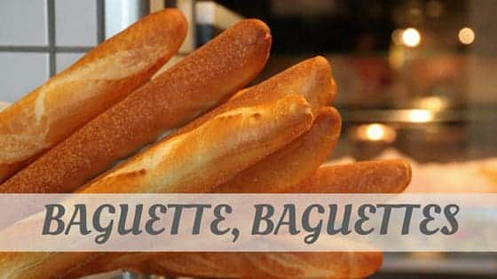 How To Say Baguette