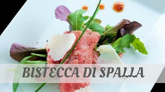 How To Say Bistecca Di Spalla
