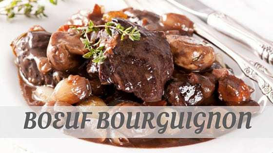 How To Say Boeuf Bourguignon