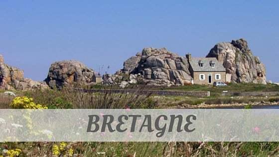 How To Say Bretagne