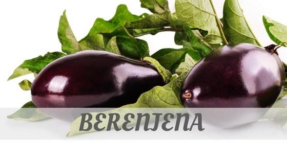 How To Say Berenjena