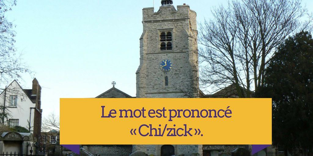Comment Prononcer Chiswick