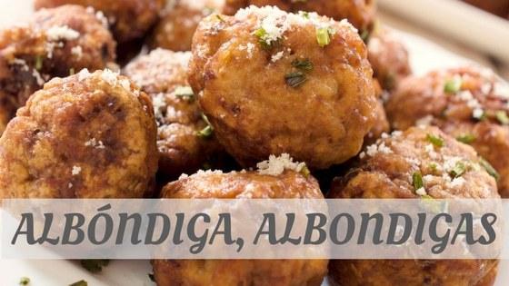 How To Say Albóndiga