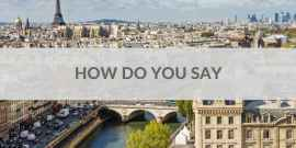How To Say How Do You Say