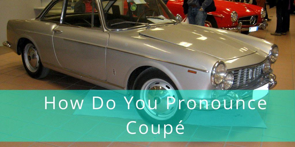 How Do You Pronounce Coupe