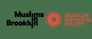 Muslims in Brooklyn logo and the Brooklyn Historical Society logo