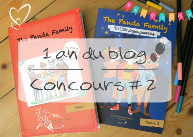 Concours The Panda Family anniversaire du blog