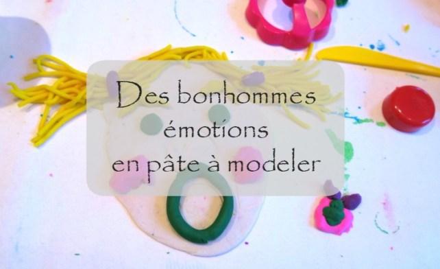 fabriquer des bonhommes émotion en pâte à modeler