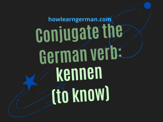 Conjugate the German verb: kennen (to know)