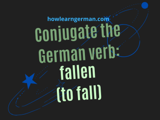 Conjugate the German verb: fallen (to fall)