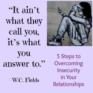 How to get over insecurity in relationships