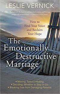 Emotionally Destructive Marriage Leslie Vernick