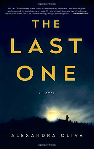 Cover of The Last One by Alexandra Olivia. Cover shows the silhouette of a person standing on a hillside at sunrise, with the sun behind them on the horizon.