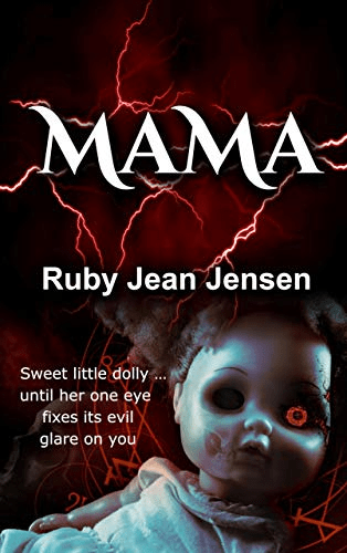 Cover of Mama by Ruby Jean Jensen. cover shows a doll with a glowing red eye.