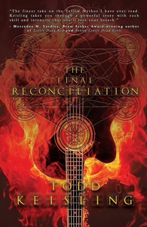 Cover of The Final Reconciliation by Todd Keisling. Cover shows a guitar engulfed in flames.