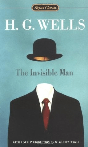 Cover of The Invisible Man by H G Wells. Cover shows a suit and tie with a hat floating above it, as if an invisible person is wearing them.