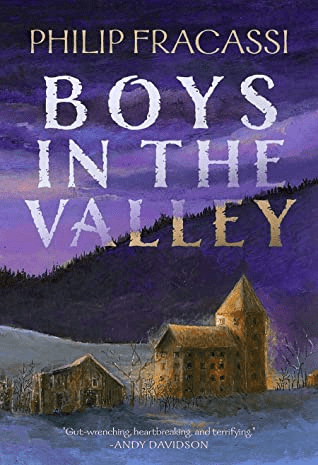 Cover of Boys in the Valley by Philip Fracassi. cover shows a small house and barn in a valley, in the distance are tree covered hills.