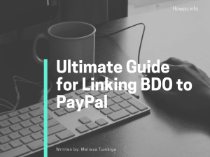 Ultimate Guide for Linking BDO to PayPal