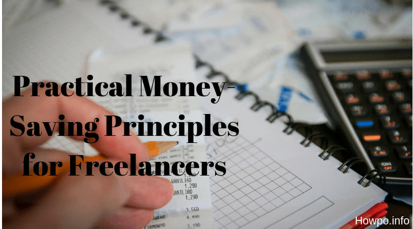 Practical Money-Saving Principles for Freelancers