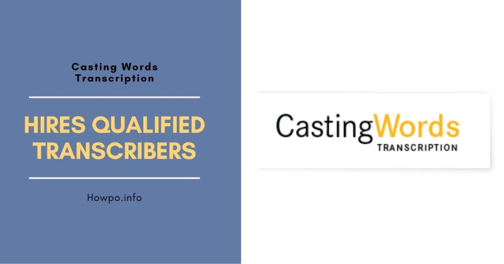 Casting Words Hires Qualified Transcribers