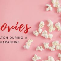 Movies To Watch During A Quarantine