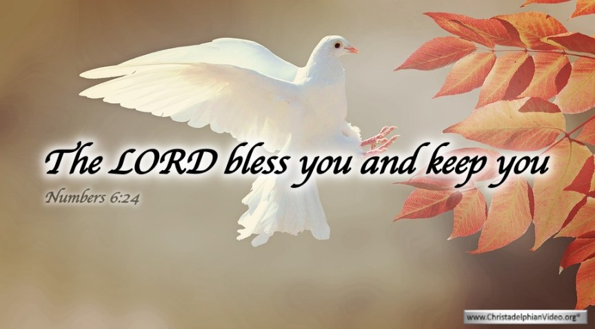 "Thought for March 25th. ""THE LORD BLESS YOU AND KEEP YOU"""