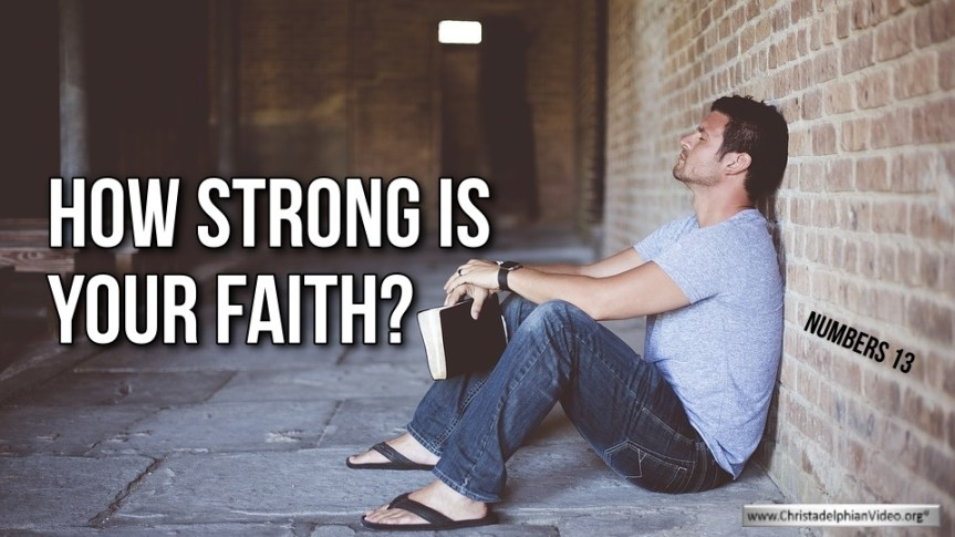 Thoughts for March 30th. How strong is your faith?