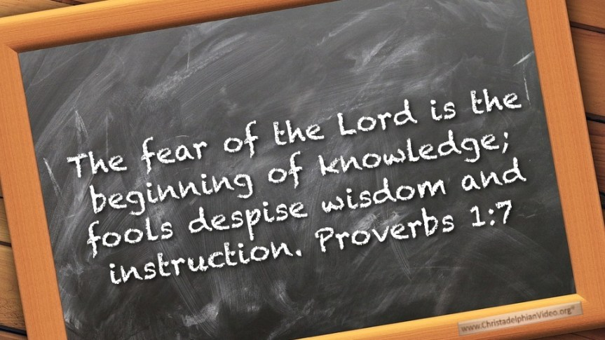 """Thought for March 23rd. """"FOOLS DESPISE WISDOM & INSTRUCTION"""""""