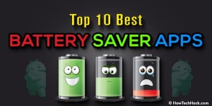 Top 10 Best Battery Saver Apps for Android 2017
