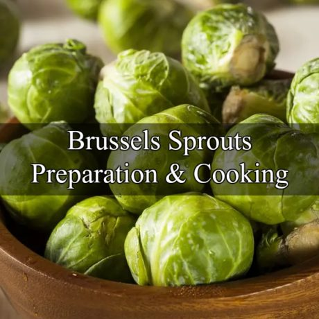 Brussels Sprouts Preparation and Cooking