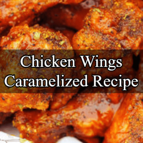 Chicken Wings Caramelized  Texas Style
