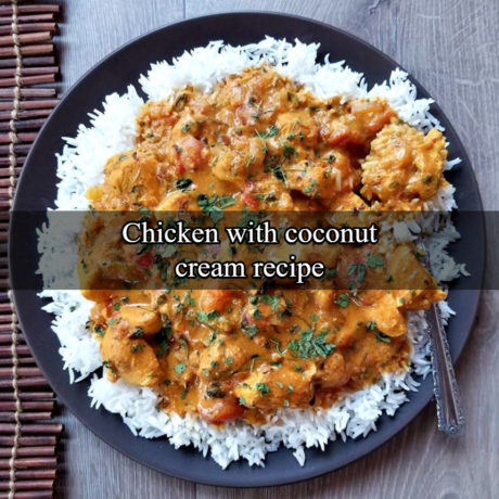 How to make Chicken with Coconut Cream