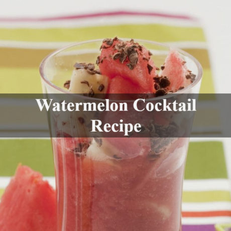 Watermelon Cocktail : How to Make a Perfect Summer Drink