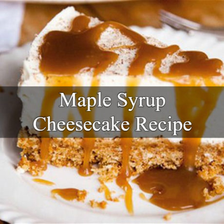 Maple Cheesecake Canadian Way
