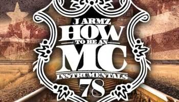 J  Armz – How to be An MC Vol 68 | howtobeanmc com
