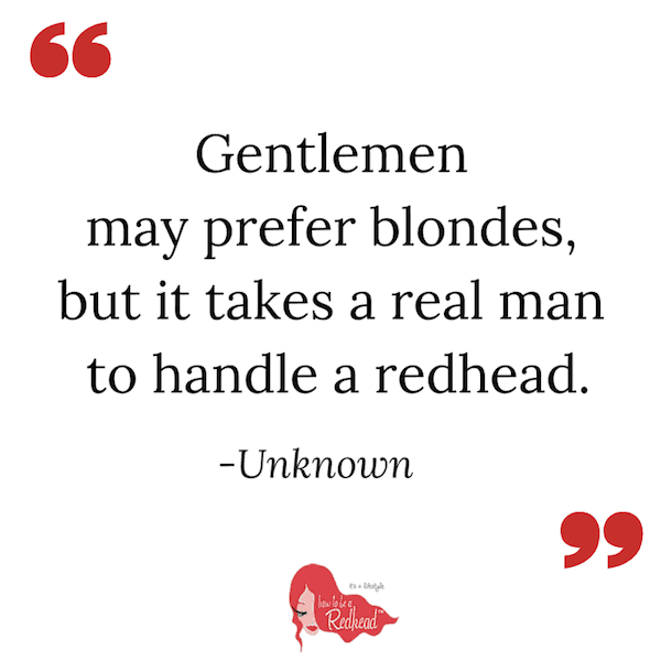 The 10 Best Redhead Quotes EVER How To Be A Redhead
