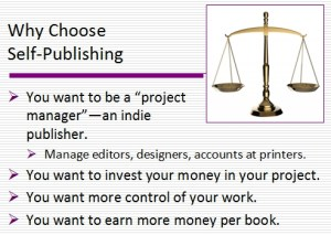 Reasons to self-publish rather than traditionally publish.