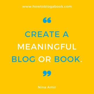 a purpose gives your blog or blogged book meaning